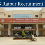 AIIMS Raipur Jobs Recruitment 2020